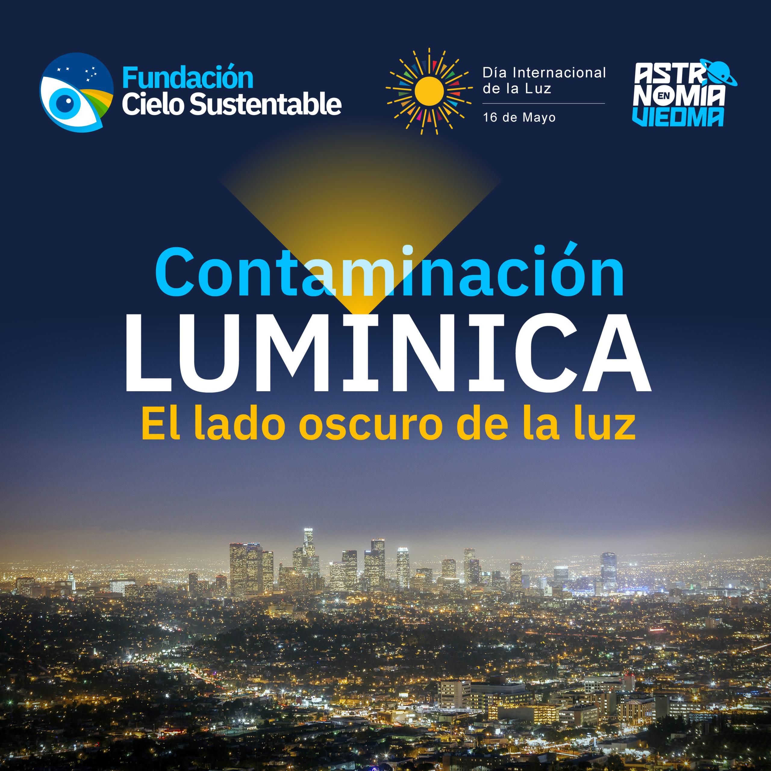 """Charla """"Contaminación lumínica: El lado oscuro de la luz"""""""