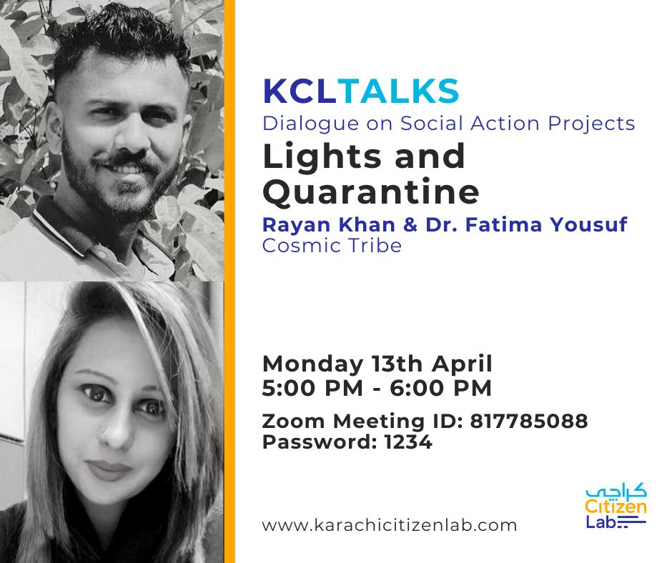 Lights and Quarantine KCL Talks